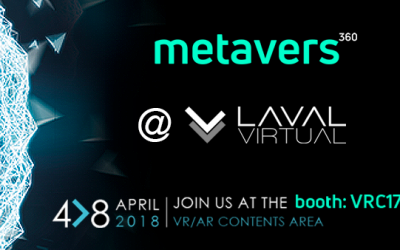 METAVERS 360 au LAVAL VIRTUAL 2018
